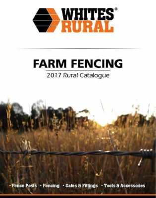 Whites Rural Farm Fencing Rural Catalogue